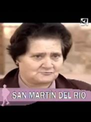 Hoy nos visita… San Martín del Río (2006)